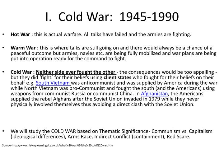 the causes and development of the cold war 1945 1990 essay The cold war was fought at different levels in dissimilar ways in multiple places over a very long time any attempt to reduce its history exclusively to the role of great forces, great powers, or great.