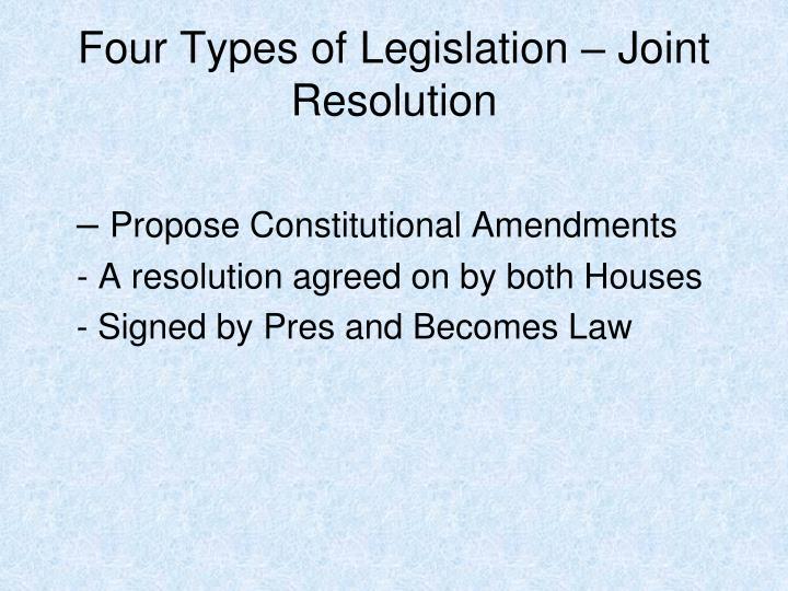 Four Types of Legislation – Joint Resolution
