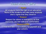 team rules 3r s