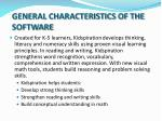 general characteristics of the software