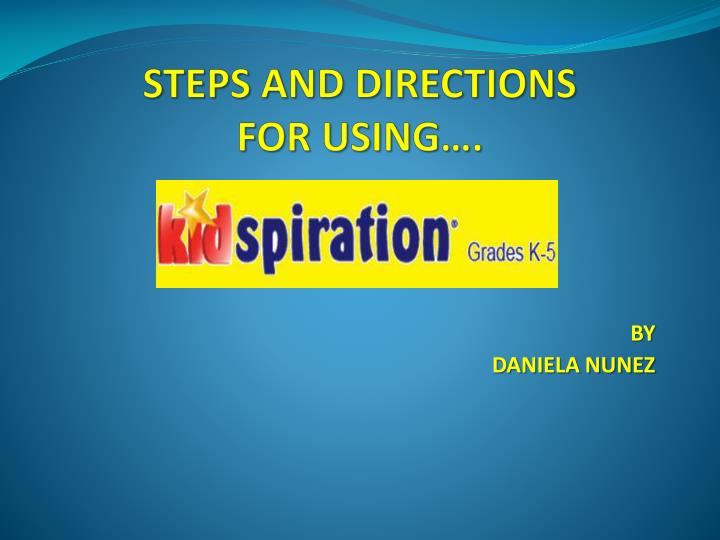 steps and directions for using