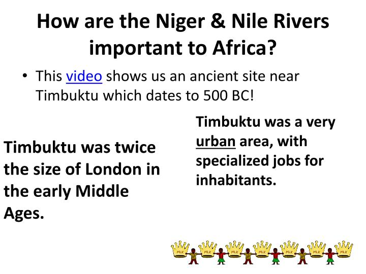 How are the Niger & Nile Rivers important to Africa?