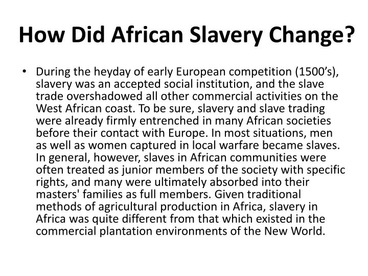 How Did African Slavery Change?