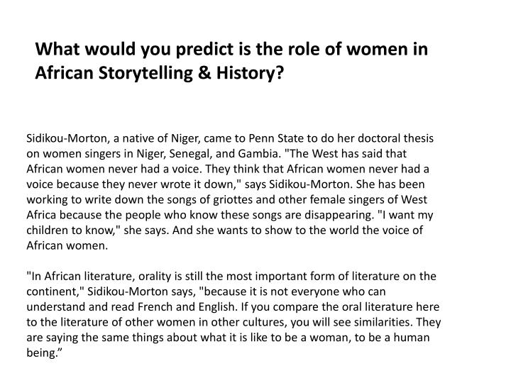 What would you predict is the role of women in African Storytelling & History?