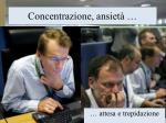 concentrazione ansiet