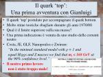 il quark top u na prima avventura con gianluigi