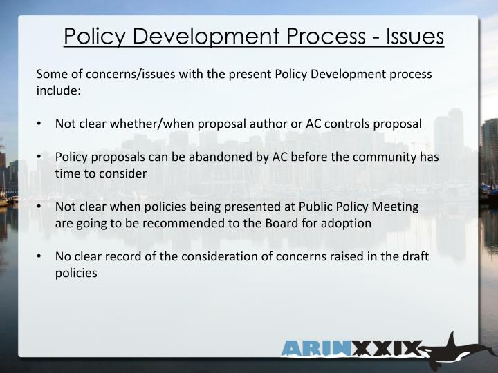 Policy Development Process - Issues
