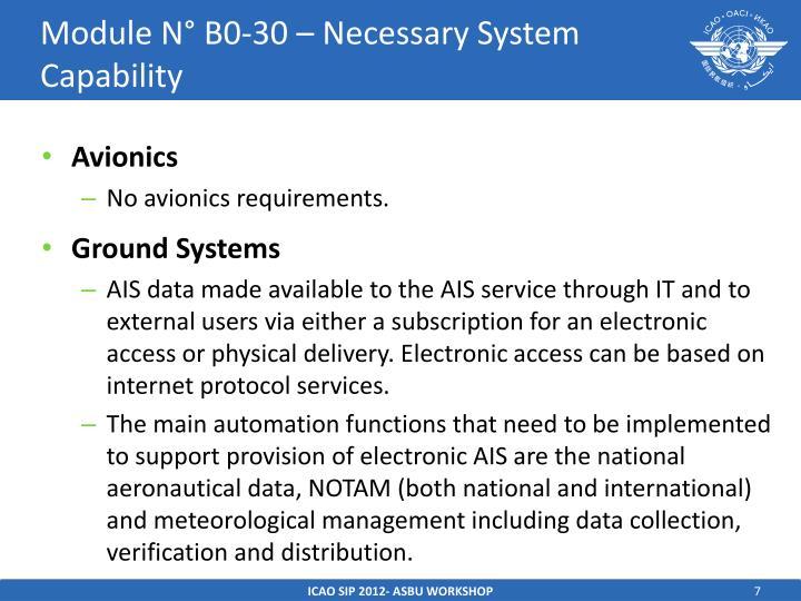Module N° B0-30 – Necessary System Capability
