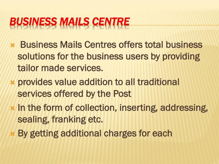 Business mails centre