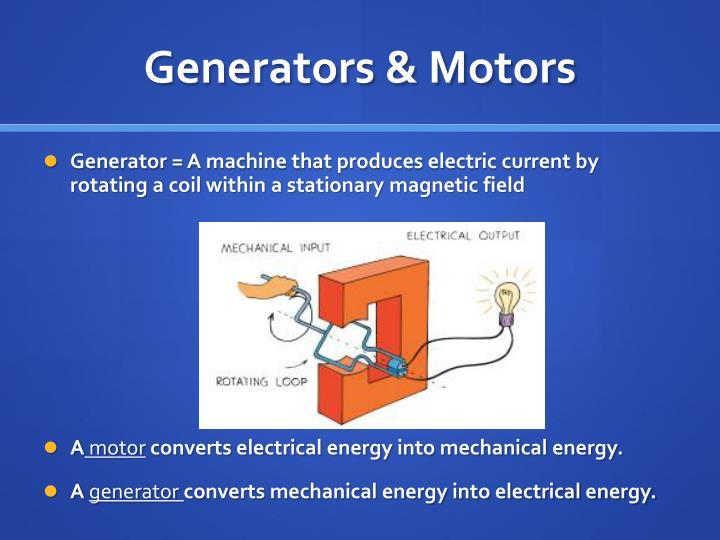 Generators & Motors