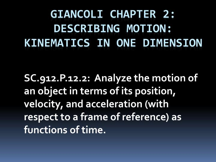 Giancoli chapter 2 describing motion kinematics in one dimension