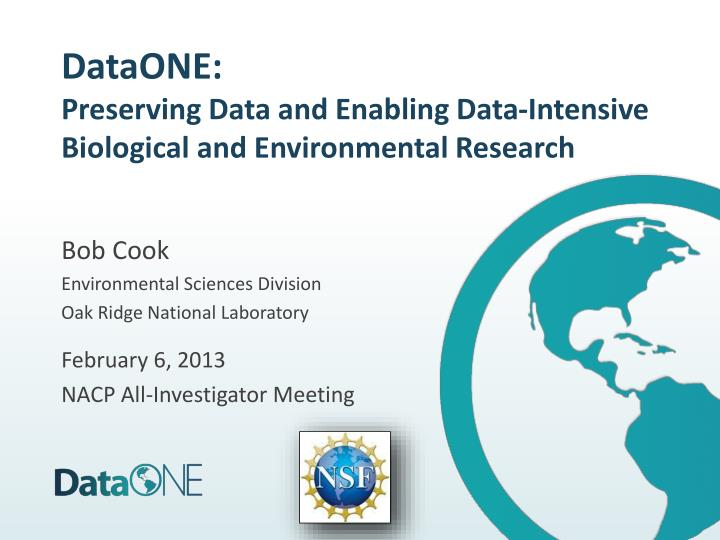 Dataone preserving data and enabling data intensive biological and environmental research