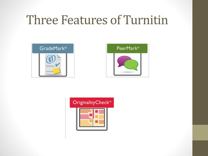 Three features of turnitin