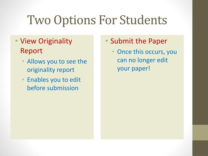Two Options For Students