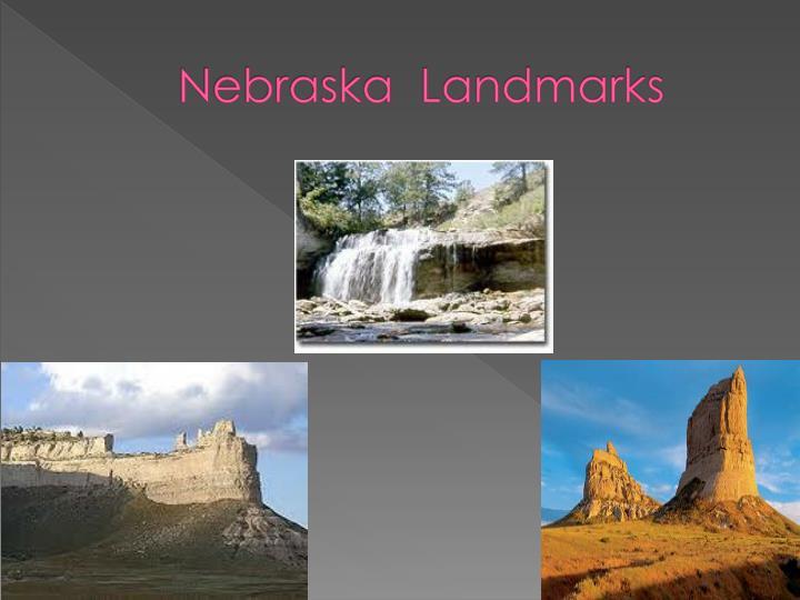 Nebraska  Landmarks