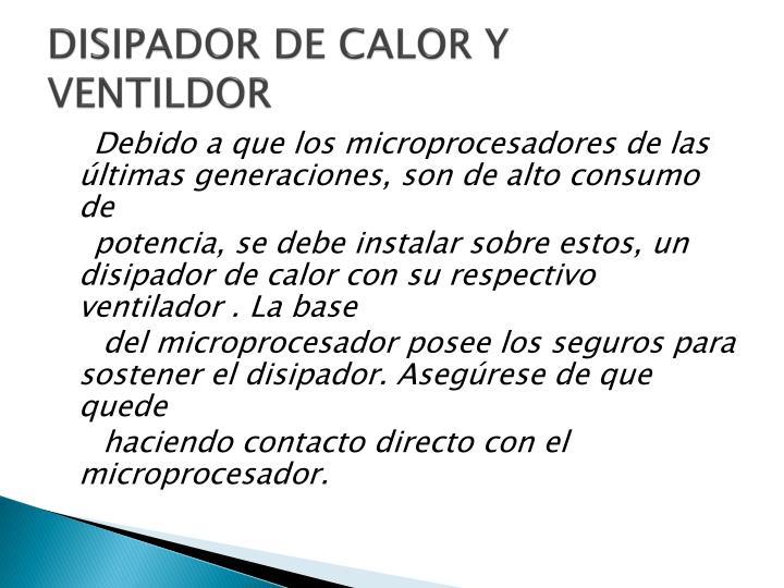 DISIPADOR DE CALOR Y VENTILDOR