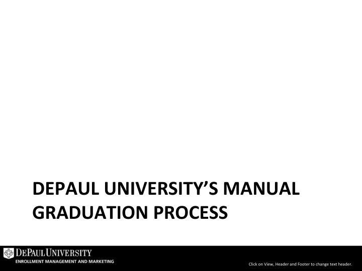 DePaul University's Manual graduation process