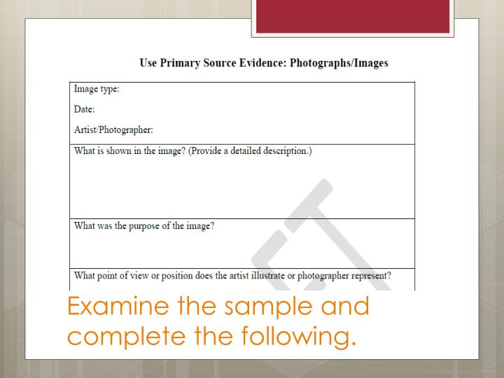 Examine the sample and complete the following.
