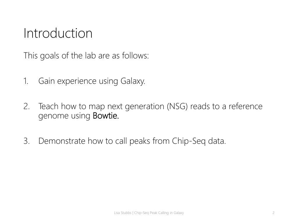 PPT - Chip – Seq Peak Calling in Galaxy PowerPoint