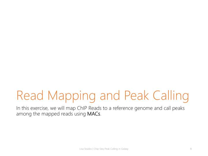 Read Mapping and Peak Calling