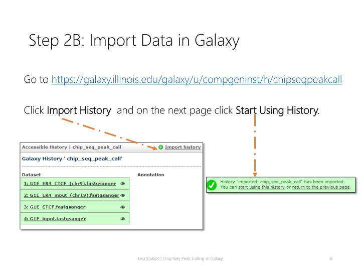 Step 2B: Import Data in Galaxy