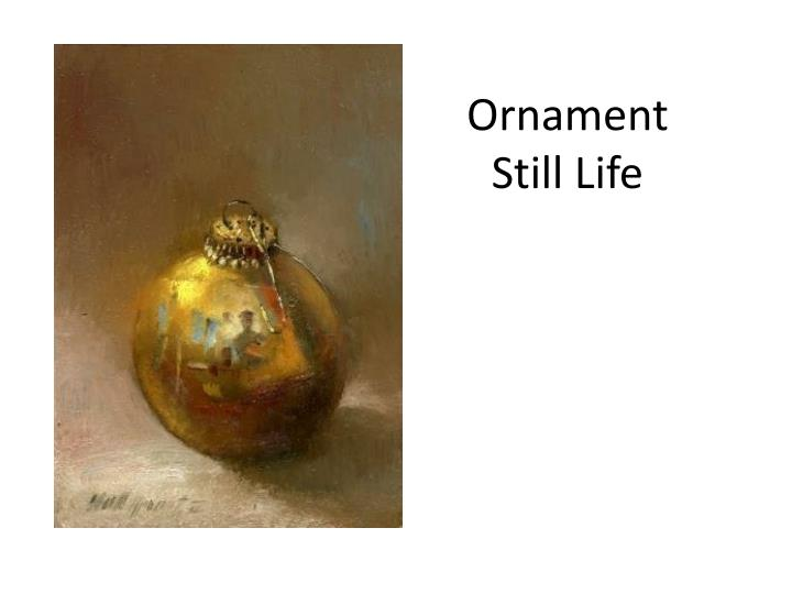ornament still life