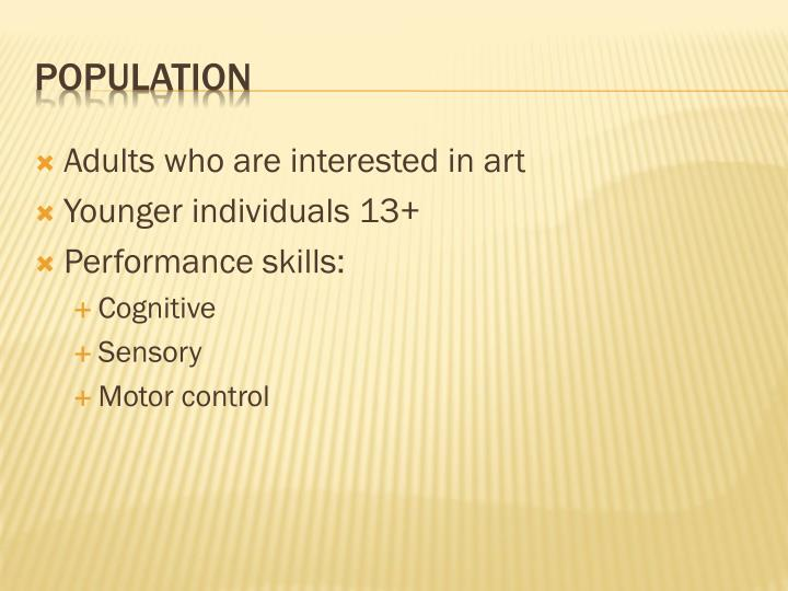 Adults who are interested in art
