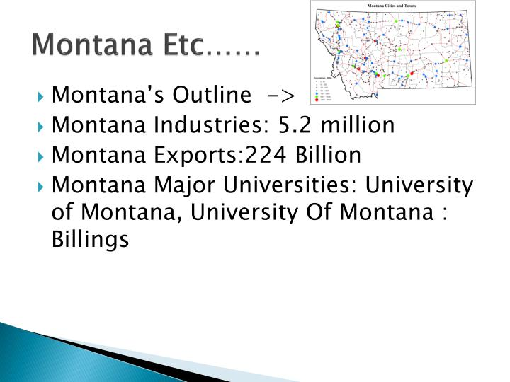 Montana Etc……