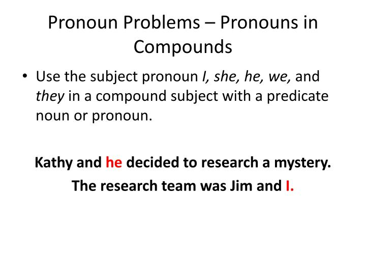Pronoun Problems – Pronouns in Compounds