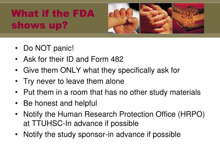 What if the FDA shows up?