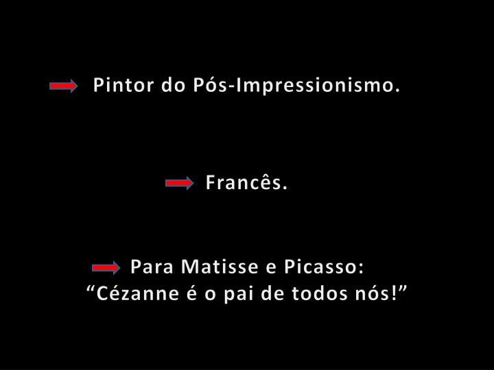 Pintor do Pós-Impressionismo.
