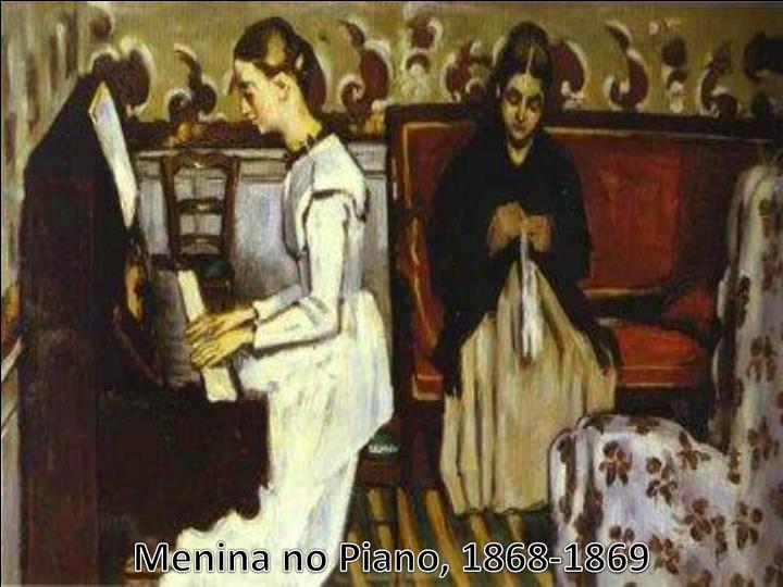Menina no Piano, 1868-1869