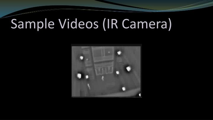 Sample Videos (IR Camera)