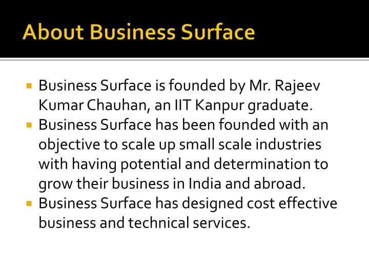 About business surface