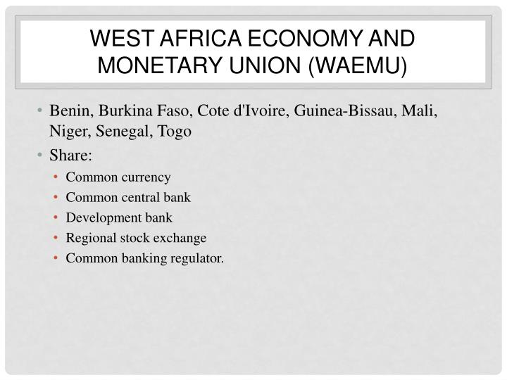 West Africa Economy and Monetary Union (WAEMU)