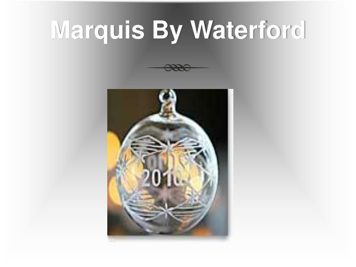 Marquis By Waterford