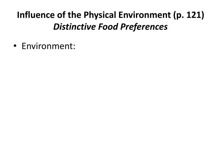 Influence of the Physical Environment (p. 121)