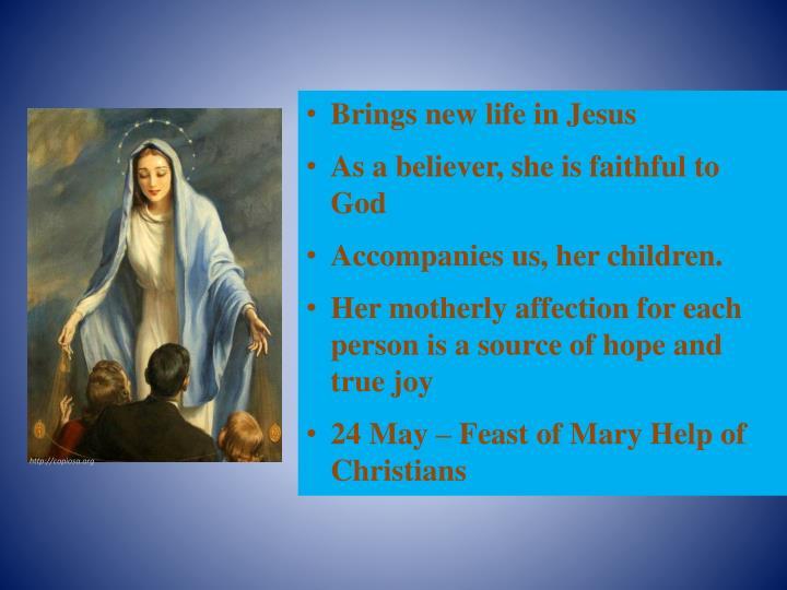Brings new life in Jesus