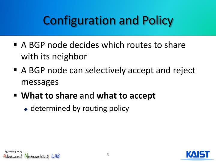 Configuration and Policy
