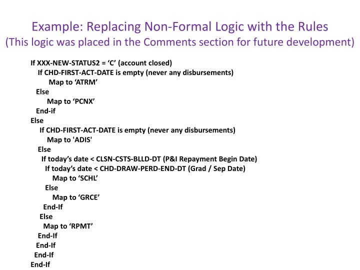 Example: Replacing Non-Formal Logic with the Rules