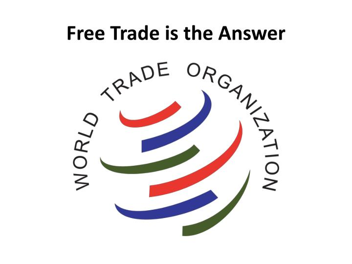 Free Trade is the