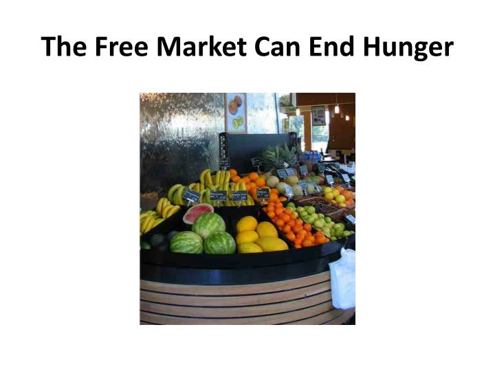 The Free Market Can End