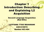 chapter 1 introduction describing and explaining l2 acquisition