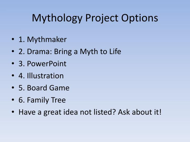 Mythology project options