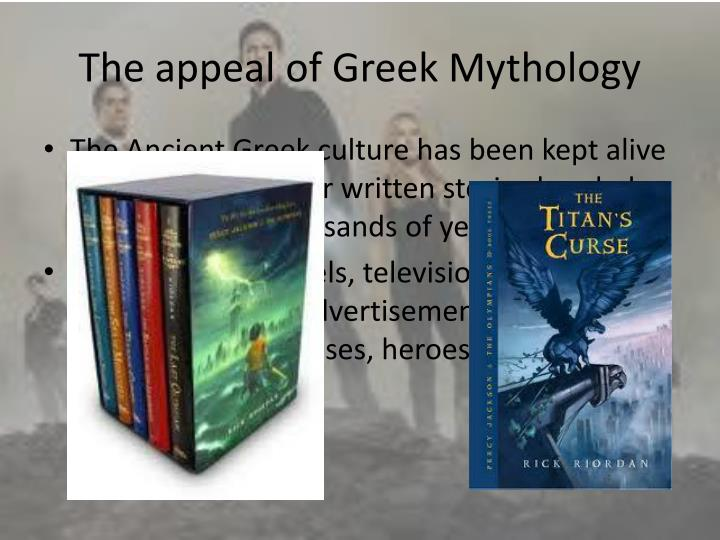 The appeal of Greek Mythology