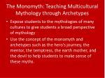 the monomyth teaching multicultural mythology through archetypes