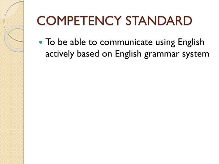 Competency standard