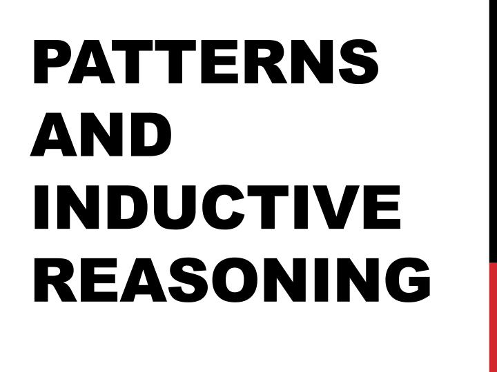 patterns and inductive reasoning n.