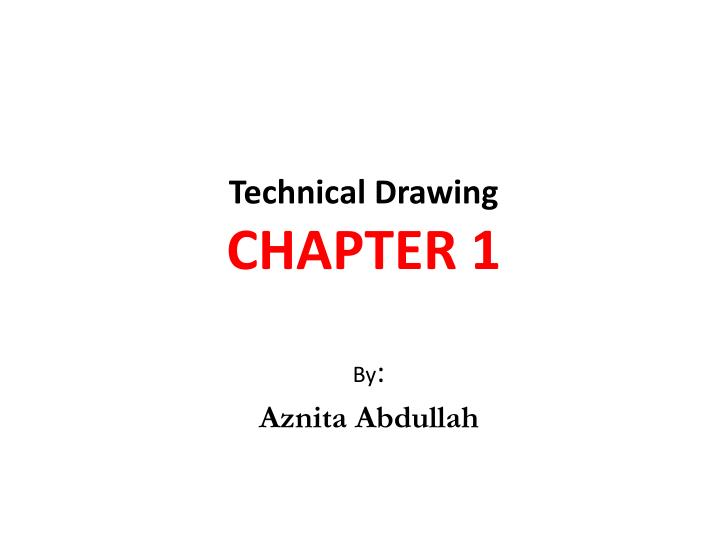 technical drawing chapter 1 n.