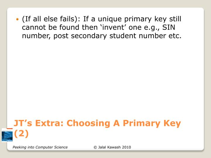 JT's Extra: Choosing A Primary Key (2)